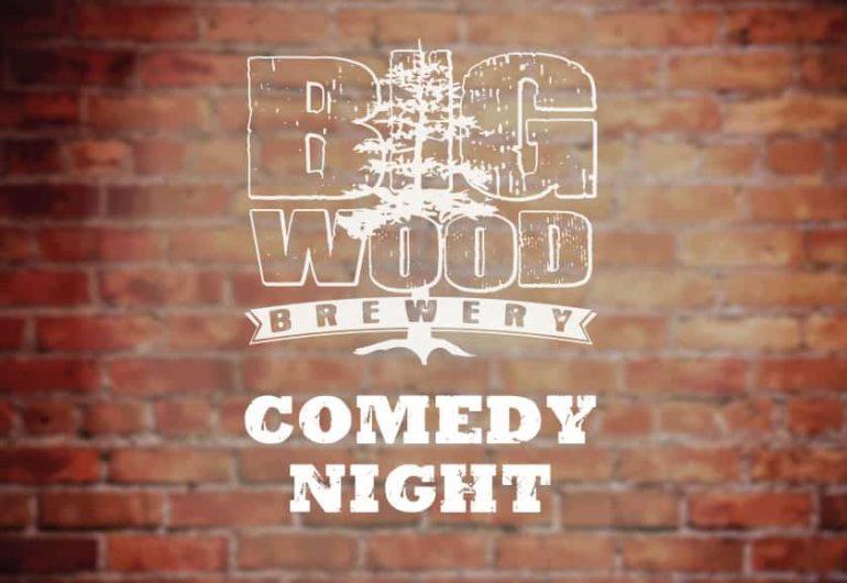 Big Wood Brewery Comedy Night